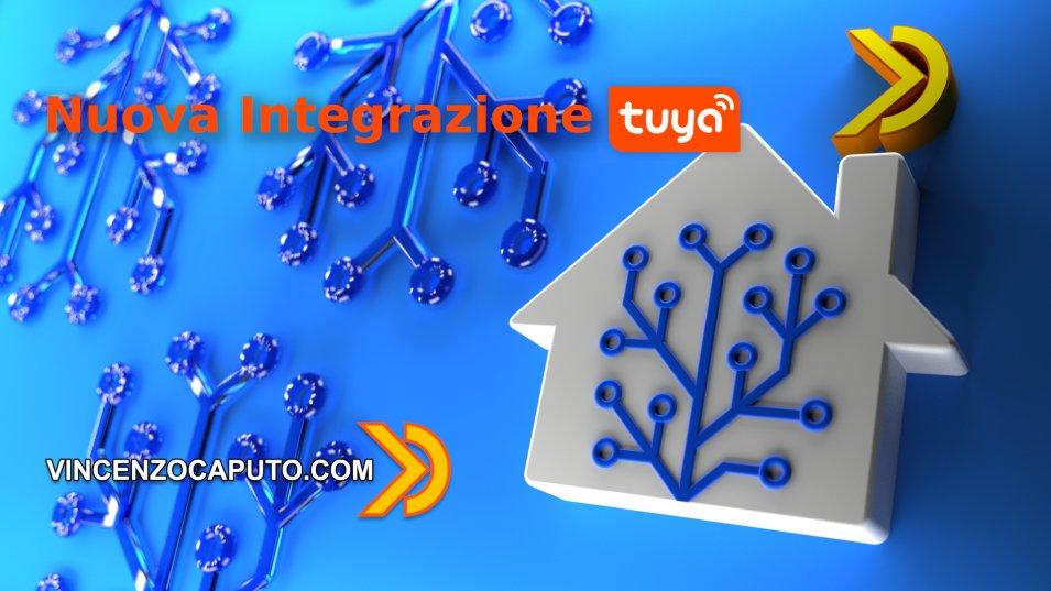 Aggiornamento di Home Assistant cambia completamente la gestione Tuya Smart